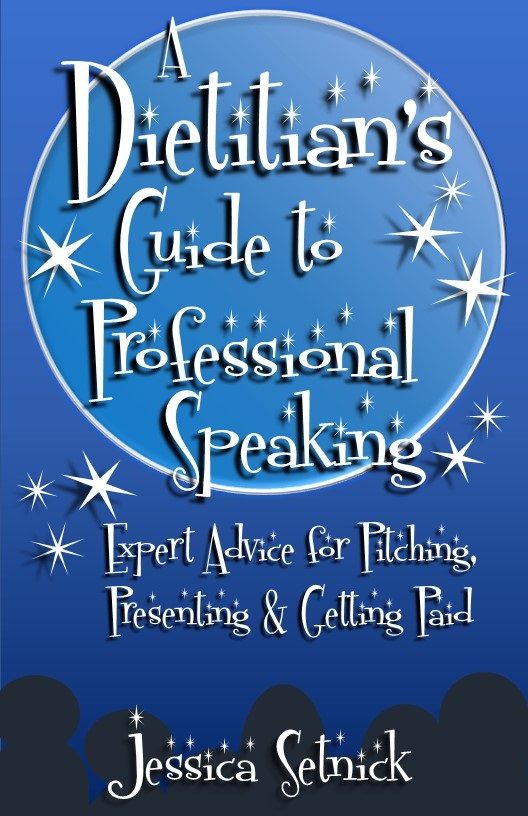 A Dietitian's Guide to Professional Speaking Book Cover - 528x816